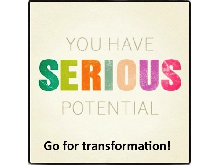 Go for transformation